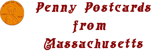 Penny Postcards from Massachusetts