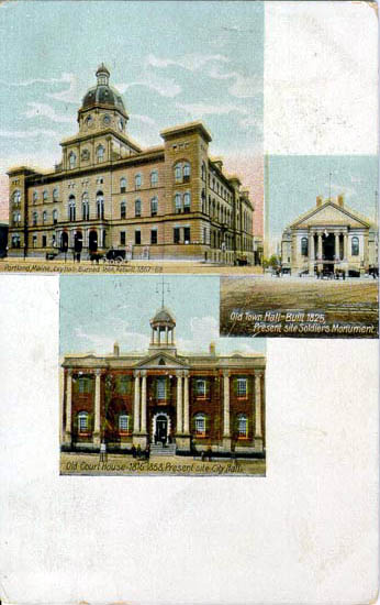 Early Views of Portland, City Hall, Old Town Hall, and Old Court House [1908]
