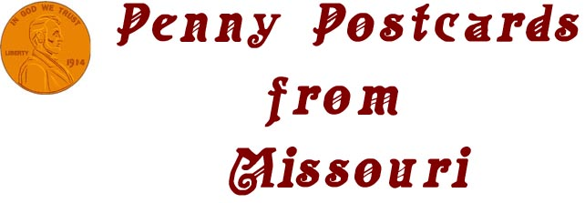 Penny Postcards from Missouri