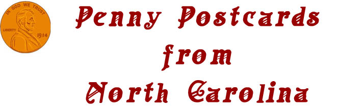 Penny Postcards from North Carolina