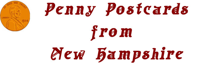 Penny Postcards from New Hampshire