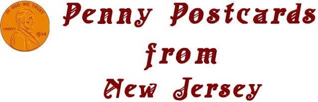 Penny Postcards from New Jersey