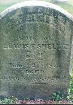 Lewis F. Smeltz - d. Feb 12 1862 Age 60y __m 26d  GAR Marker