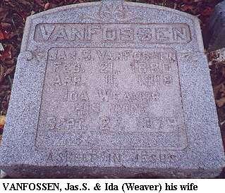 Jas. S & Ida (Weaver) Van Fossen
