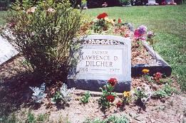 Lawrence David Dilcher 25 Mar 1914-14 Mar 1977