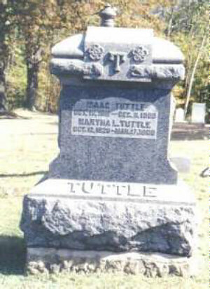 Isaac Tuttle 16 Oct 1816-11 Dec 1900 & Martha L. Tuttle 12 Oct 1820-17 Mar 1908