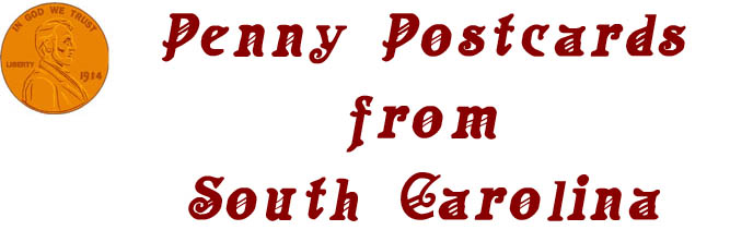 Penny Postcards from Charleston County, South Carolina